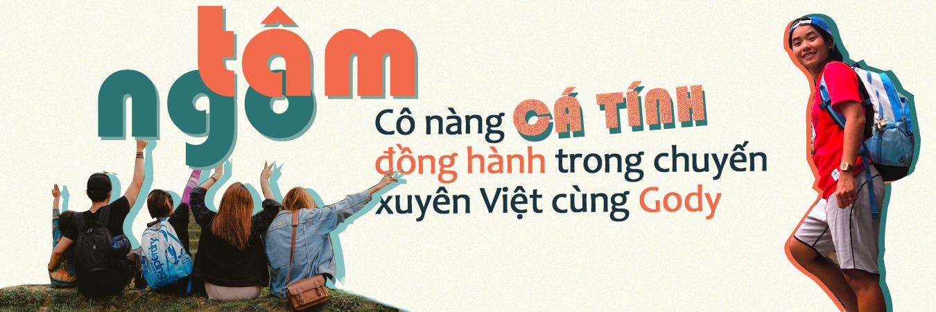 https://gody.vn/blog/gody1.vn6365/post/gody-xuyen-viet-2019-tam-co-nang-ca-tinh-dong-hanh-trong-chuyen-xuyen-viet-cung-gody-3430
