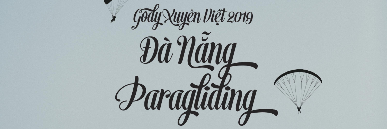 https://gody.vn/blog/mafiabill.361812/post/xuyen-viet-2019-du-luon-da-nang-da-nang-paragliding-3518