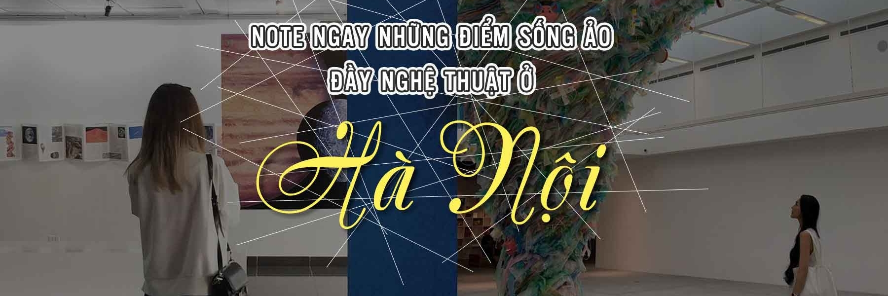 https://gody.vn/blog/lifeandgostudio4271/post/neu-me-song-ao-hay-note-lai-ngay-nhung-khong-gian-day-nghe-thuat-o-ha-noi-4833
