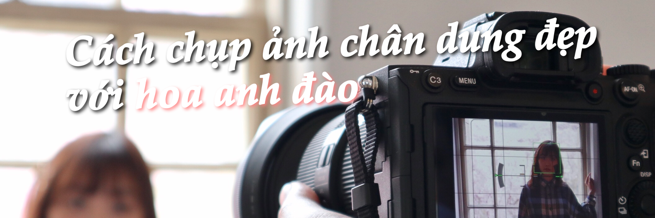 https://gody.vn/blog/165732757665598/post/cach-chup-anh-chan-dung-dep-voi-hoa-anh-dao-6518
